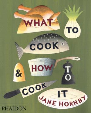 Post image for Review: What To Cook & How To Cook It