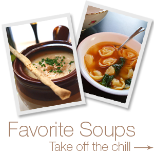 Favorite Soups. Take off the chill.